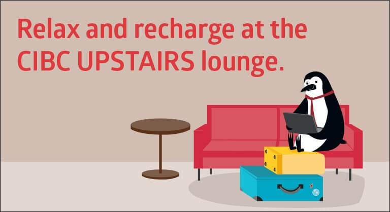 CIBC advertisement for the UPSTAIRS Lounge in Union Station